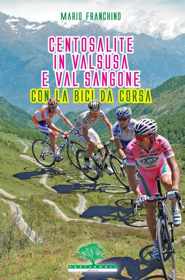 centosalite-in-val-susa-e-val-sangone-con-la-bici-da-corsa-escursionismo-fraternali-editore