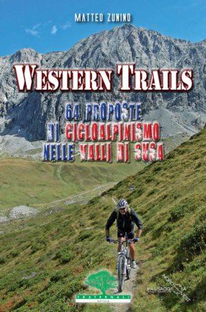 western-trails-cicloalpinismo-escursionismo-fraternali-editore
